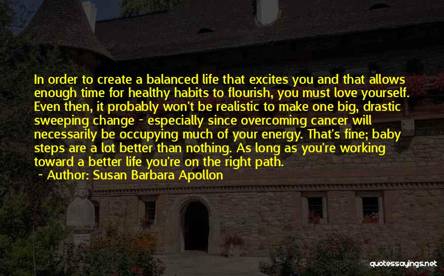 Change Yourself For The Better Quotes By Susan Barbara Apollon