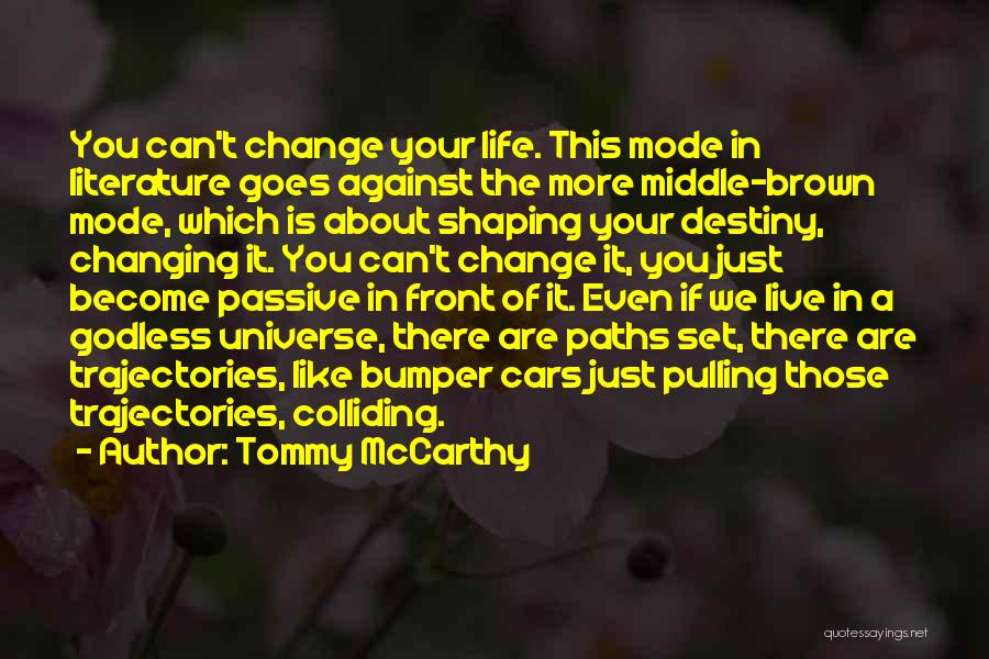 Top 5 Quotes Sayings About Changing Paths In Life