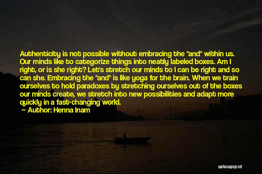 Changing Quickly Quotes By Henna Inam
