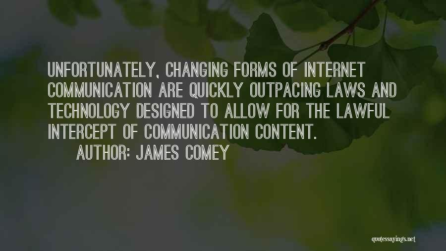 Changing Quickly Quotes By James Comey