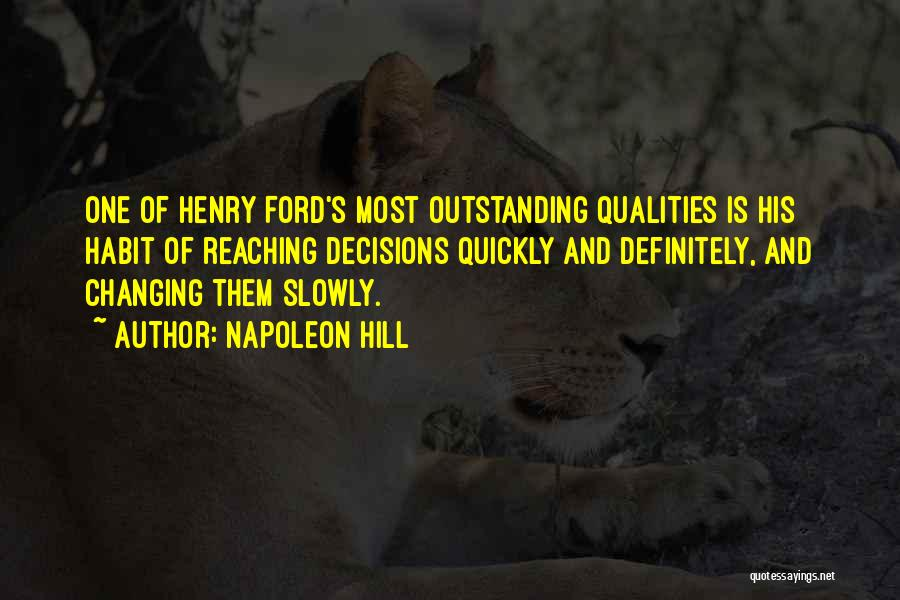 Changing Quickly Quotes By Napoleon Hill