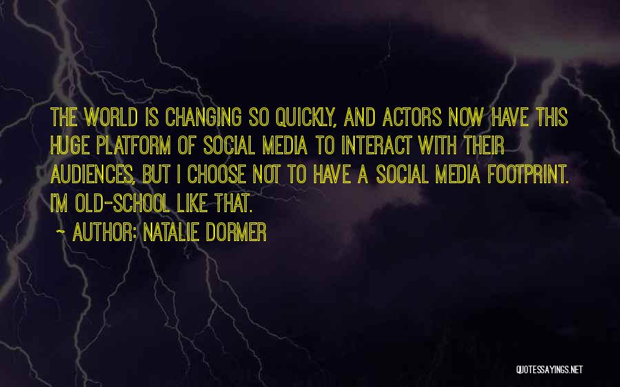 Changing Quickly Quotes By Natalie Dormer