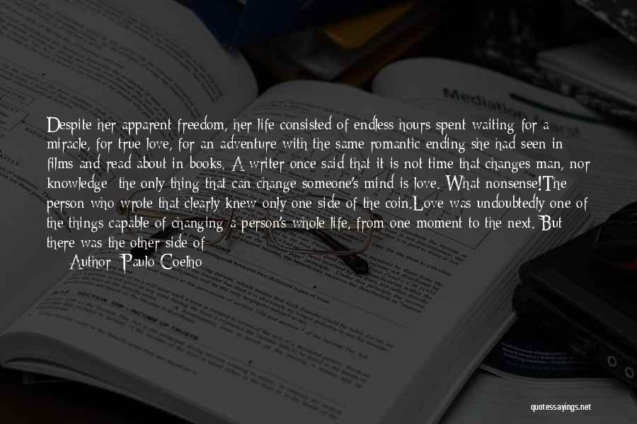 Changing Quickly Quotes By Paulo Coelho