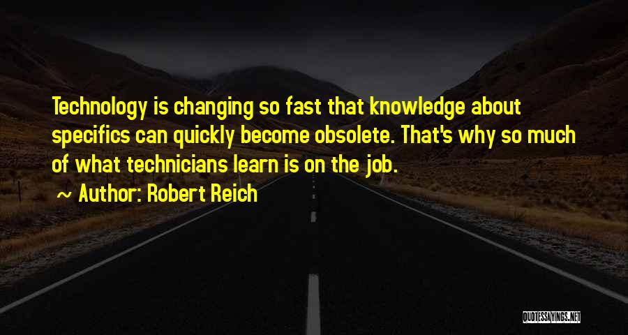 Changing Quickly Quotes By Robert Reich