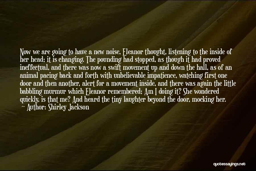 Changing Quickly Quotes By Shirley Jackson