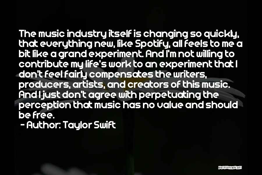 Changing Quickly Quotes By Taylor Swift
