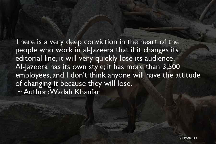 Changing Quickly Quotes By Wadah Khanfar