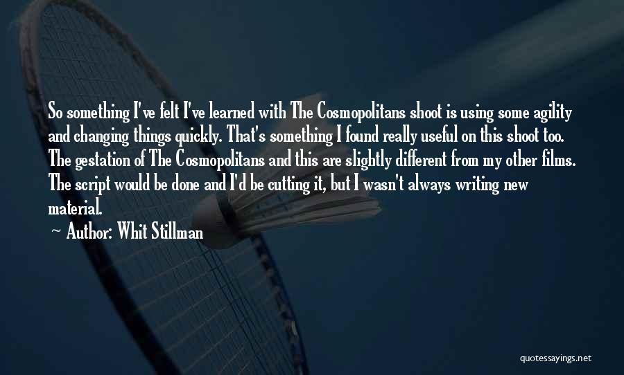 Changing Quickly Quotes By Whit Stillman