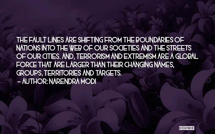 Changing Societies Quotes By Narendra Modi