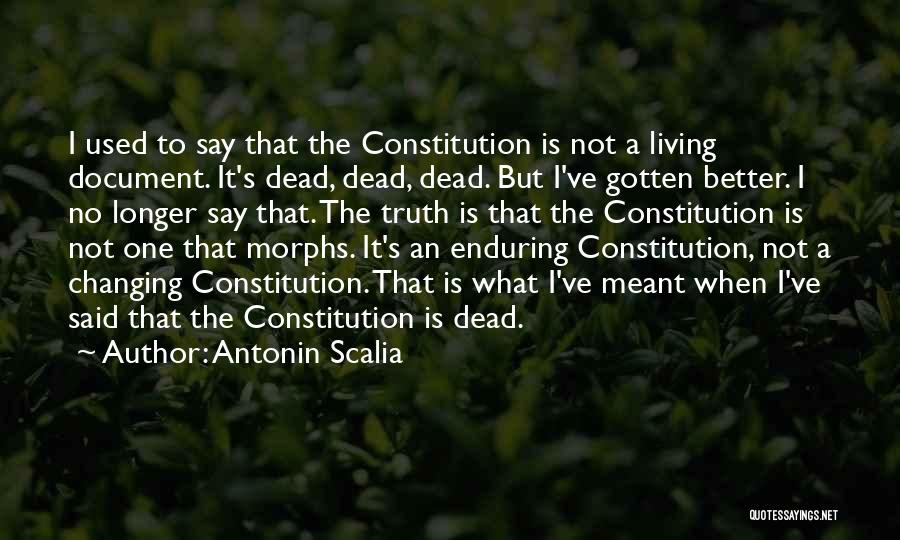 Changing The Constitution Quotes By Antonin Scalia