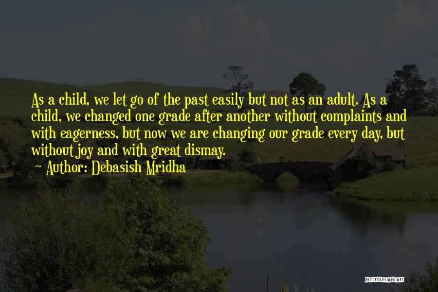 Changing The Life Of A Child Quotes By Debasish Mridha