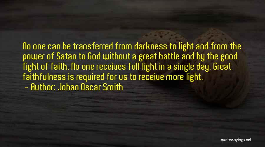 Changing Your Life For God Quotes By Johan Oscar Smith