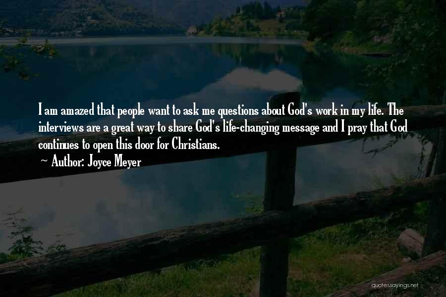 Changing Your Life For God Quotes By Joyce Meyer