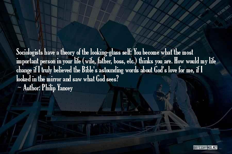 Changing Your Life For God Quotes By Philip Yancey