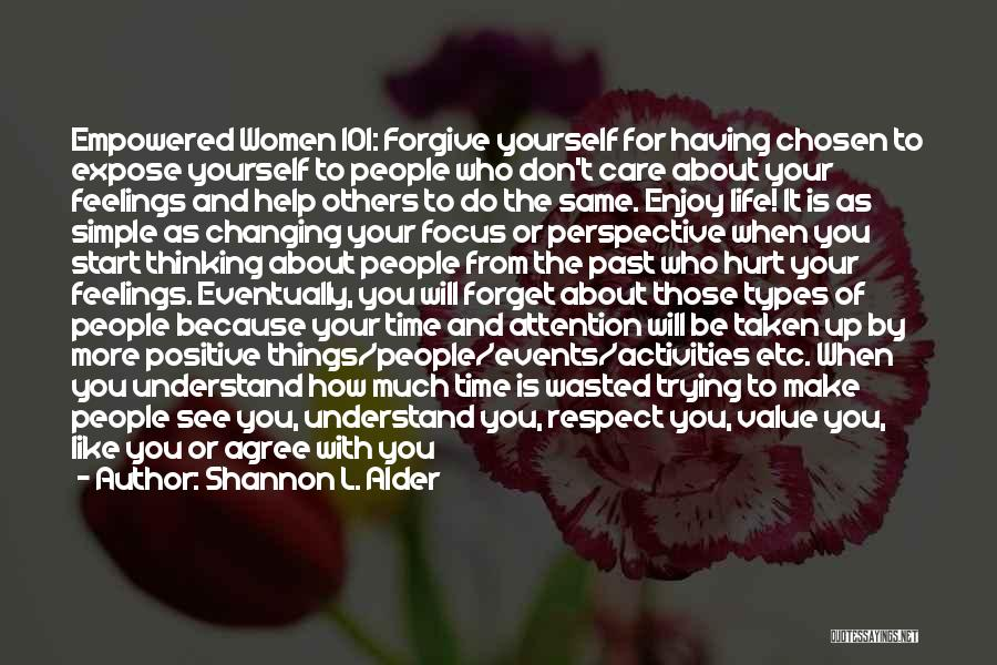 Changing Your Life For God Quotes By Shannon L. Alder