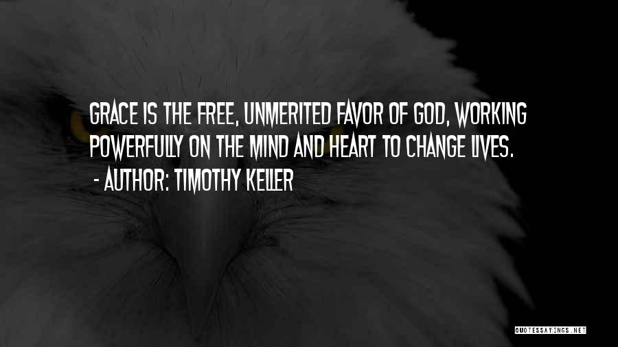Changing Your Life For God Quotes By Timothy Keller
