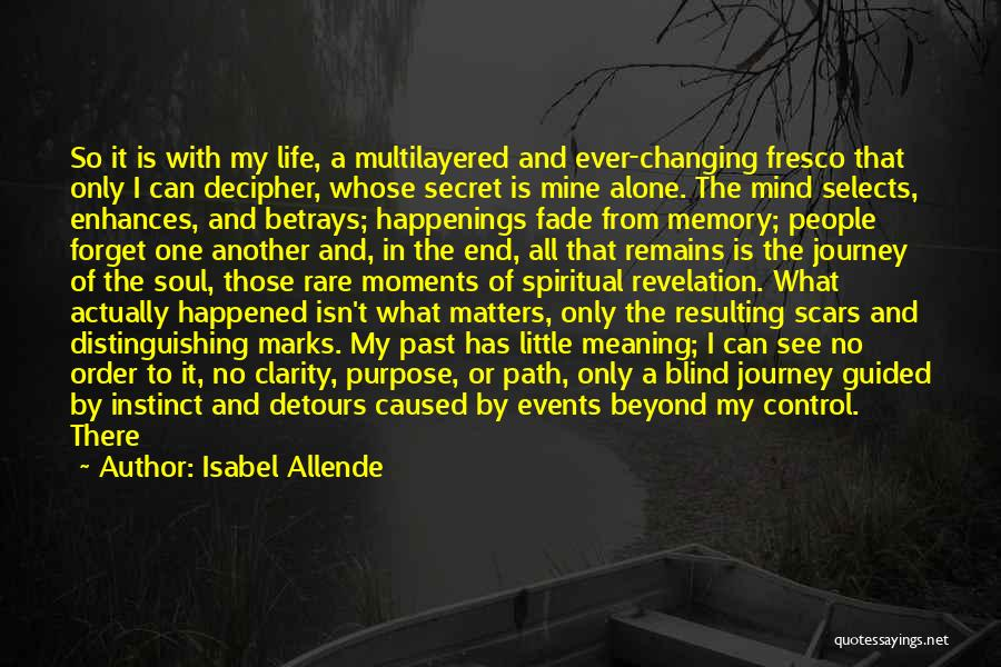 Changing Your Life Path Quotes By Isabel Allende