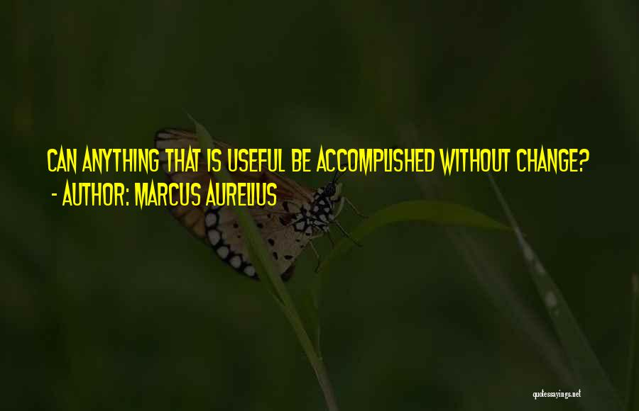 Changing Yourself To Please Others Quotes By Marcus Aurelius