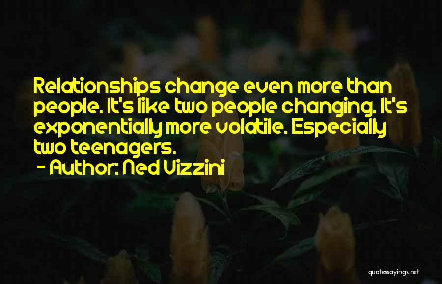 Changing Yourself To Please Others Quotes By Ned Vizzini