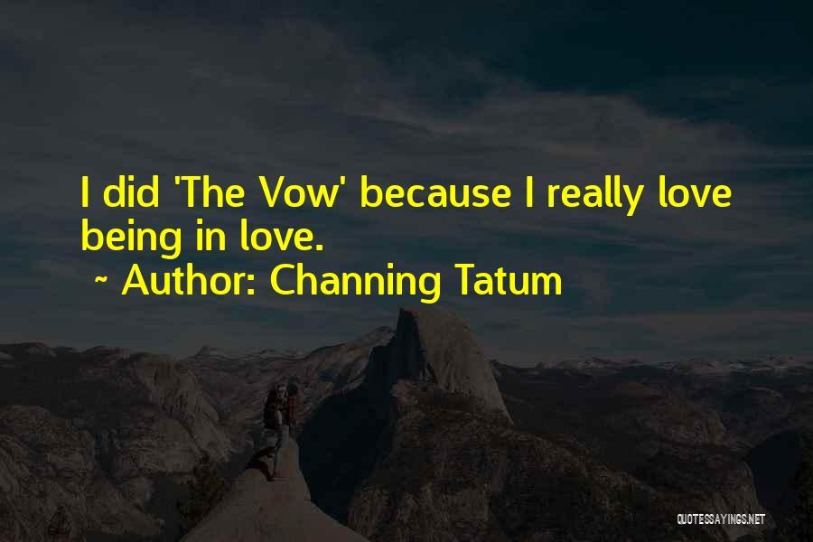 Channing Tatum Quotes 1127124