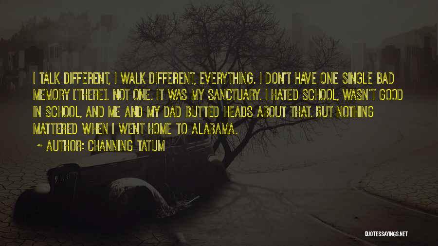 Channing Tatum Quotes 1487066