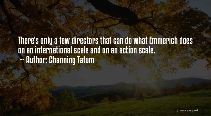 Channing Tatum Quotes 1582093