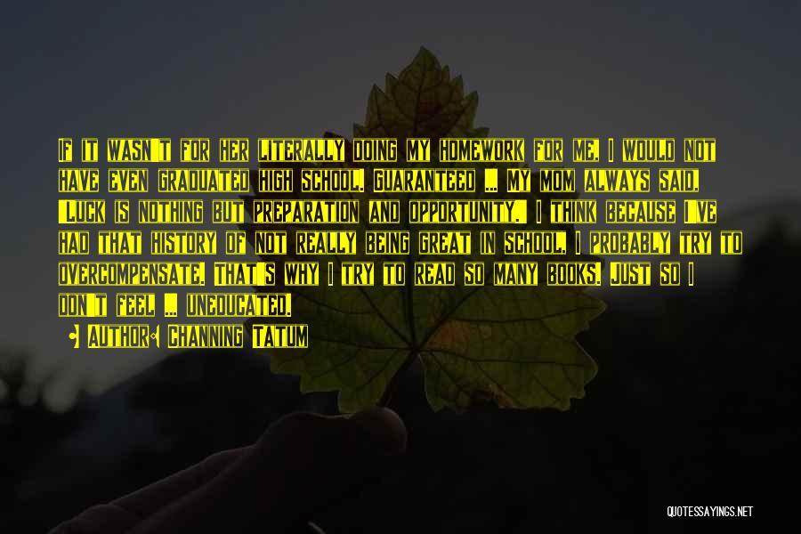 Channing Tatum Quotes 163516