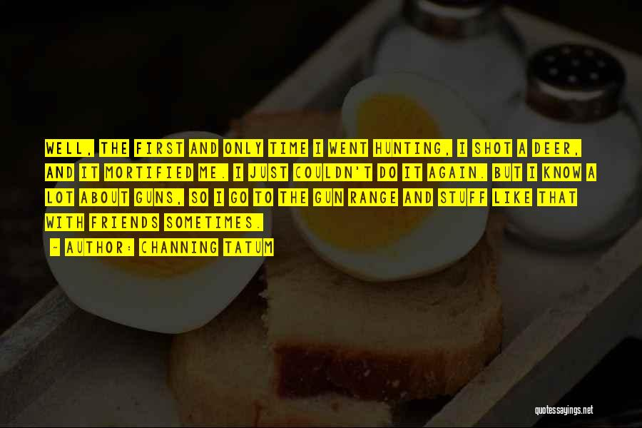 Channing Tatum Quotes 1697012