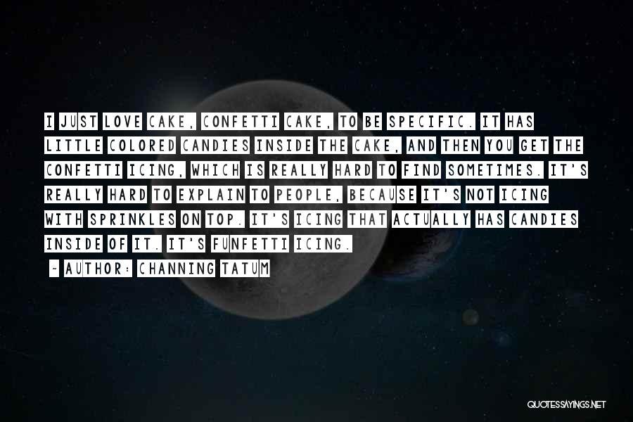 Channing Tatum Quotes 1735211