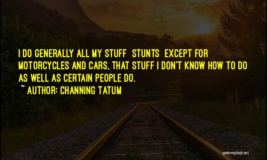 Channing Tatum Quotes 1806202