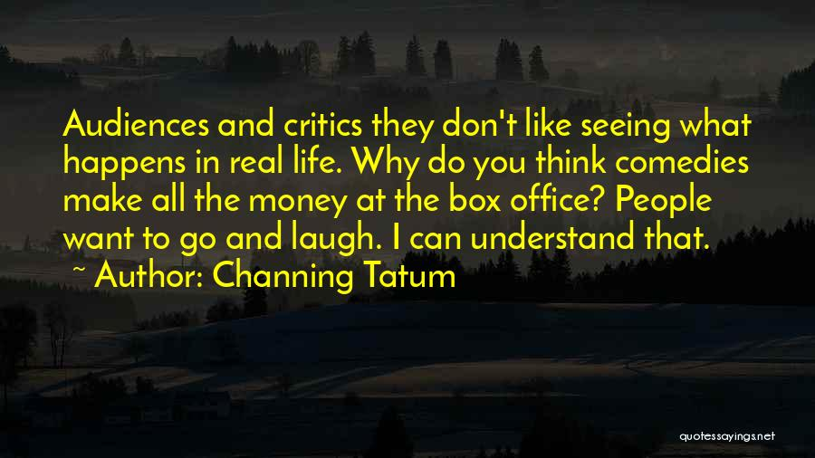 Channing Tatum Quotes 1866032