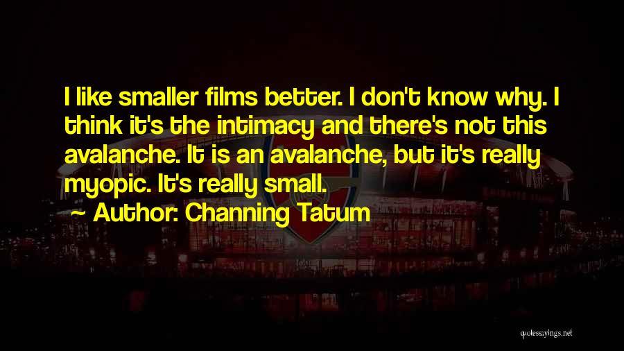 Channing Tatum Quotes 1985474