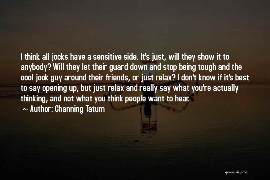 Channing Tatum Quotes 2101829