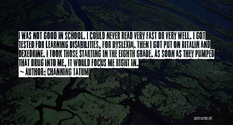 Channing Tatum Quotes 2163583
