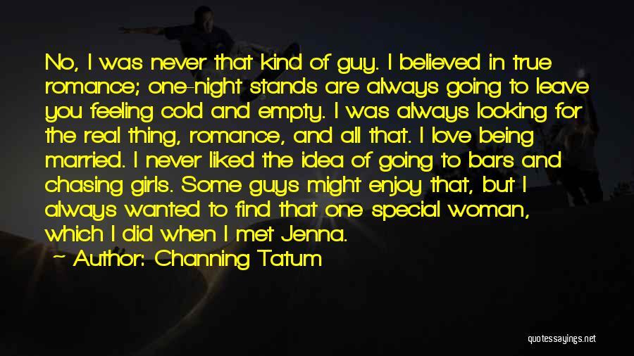 Channing Tatum Quotes 381954