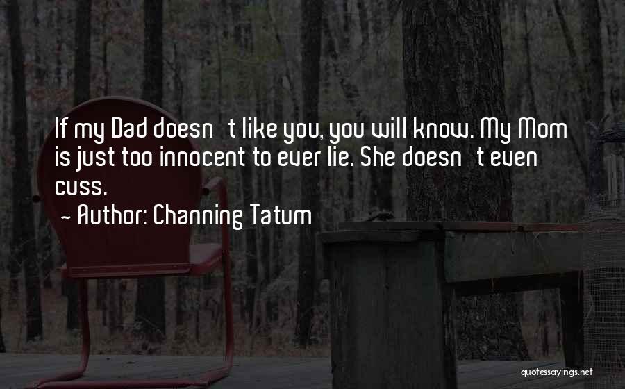 Channing Tatum Quotes 403675