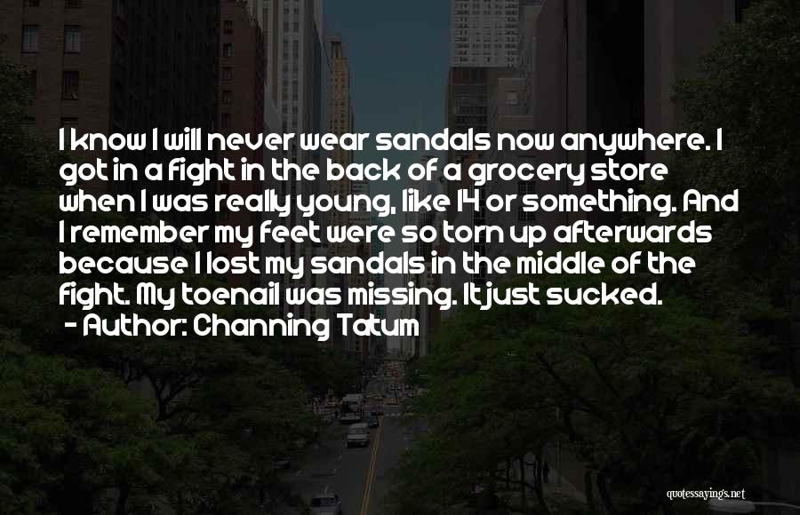 Channing Tatum Quotes 460467