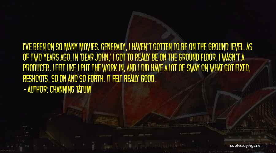 Channing Tatum Quotes 526606
