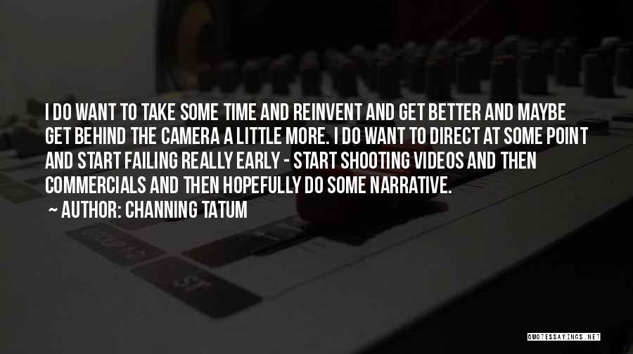 Channing Tatum Quotes 614693