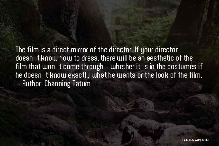 Channing Tatum Quotes 718933