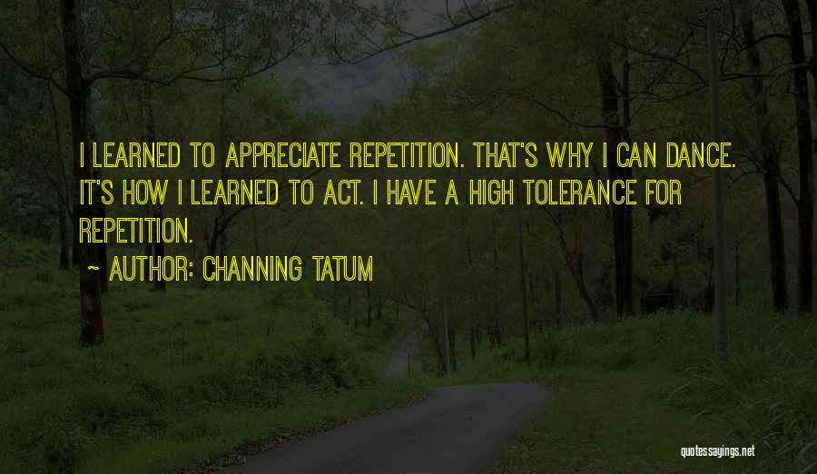 Channing Tatum Quotes 973430