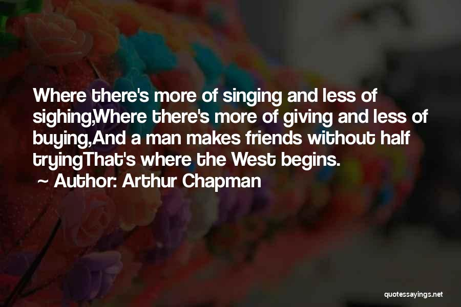 Chapman Quotes By Arthur Chapman