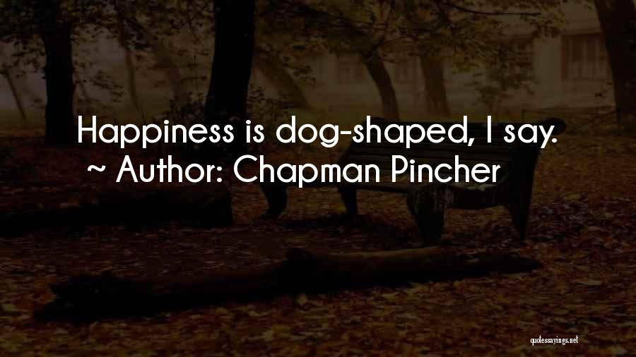 Chapman Quotes By Chapman Pincher