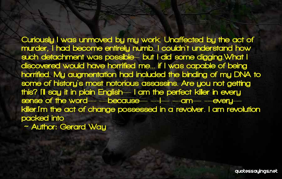 Chapman Quotes By Gerard Way