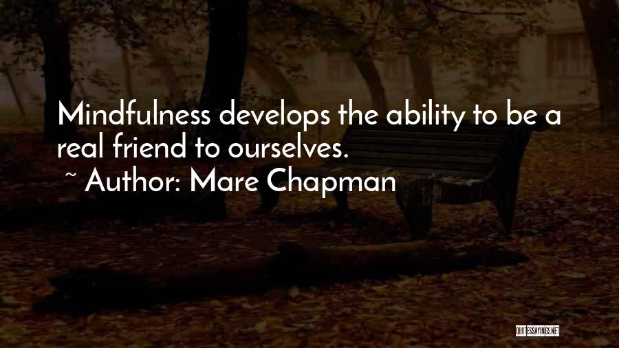 Chapman Quotes By Mare Chapman