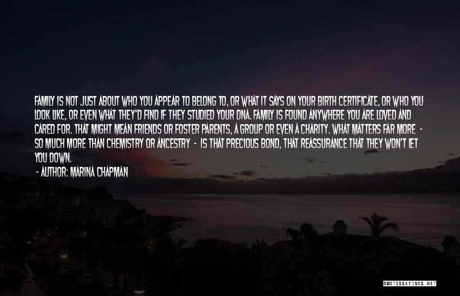 Chapman Quotes By Marina Chapman