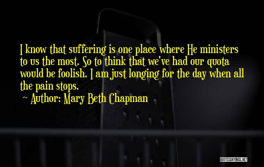 Chapman Quotes By Mary Beth Chapman