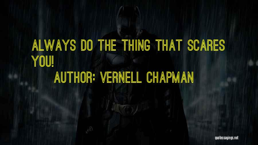 Chapman Quotes By Vernell Chapman