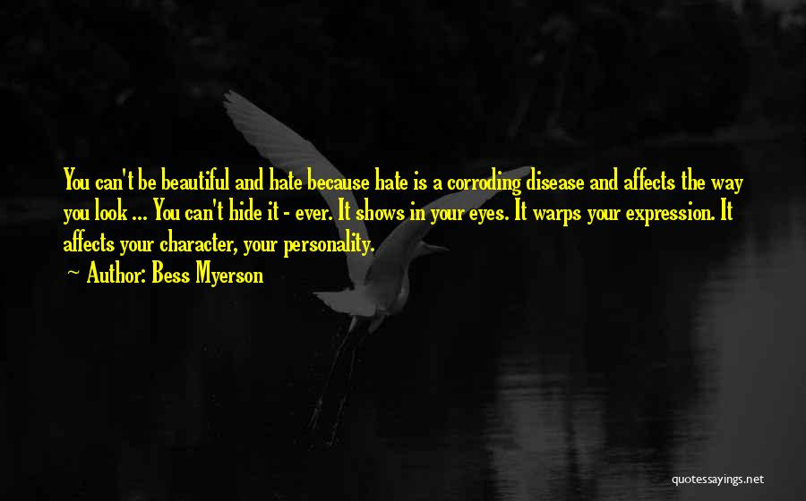 Character And Personality Quotes By Bess Myerson