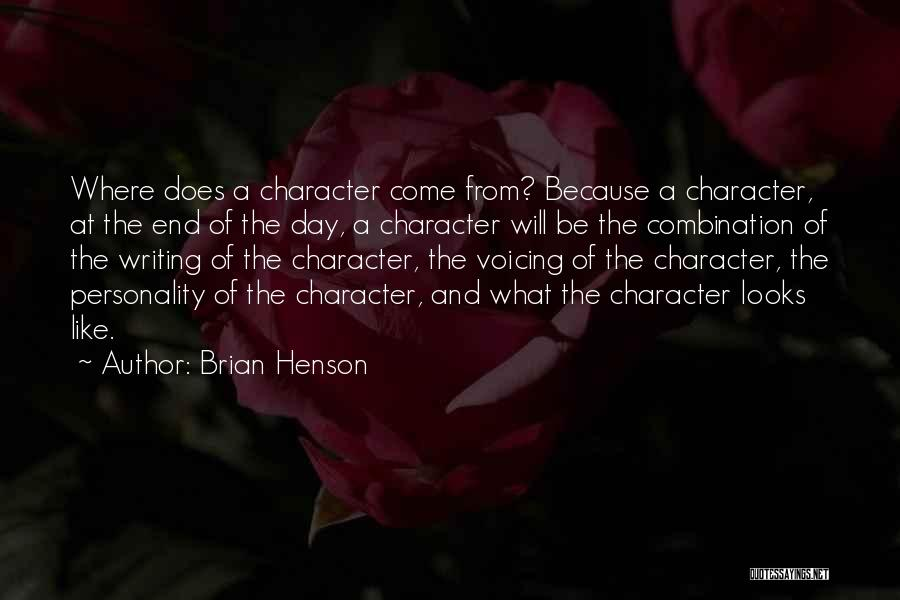 Character And Personality Quotes By Brian Henson